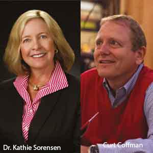 Dr. Kathie Sorensen and Curt Coffman, Founding Partners, The Coffman Organization, Inc.