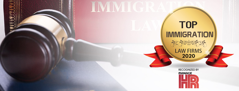 Top 10 Immigration Law Firms - 2020