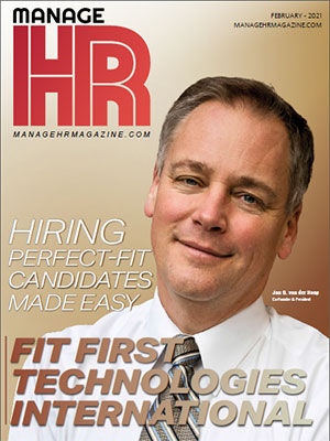Fit First Technologies International:  Hiring Perfect-Fit Candidates Made Easy