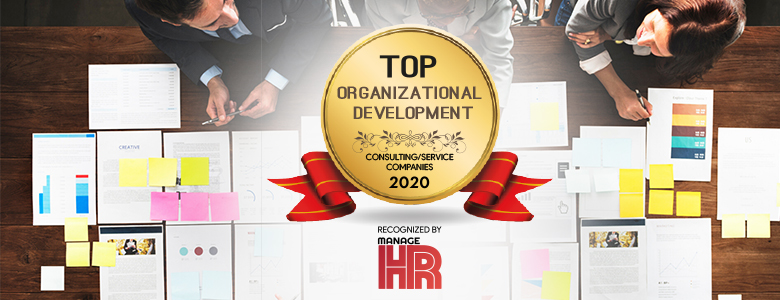 Top 10 Organizational Development Consulting/Service Companies - 2020